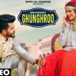 Ghunghroo Full Video | Sapna Choudhary Sapna Choudhary | New Haryanvi Video 2021