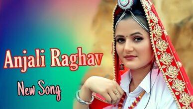 Anjali Raghav New Song 2021