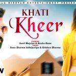 New Haryanvi Songs 2021 | Khati Kheer | Anshu Rana | Haryanvi Mp4