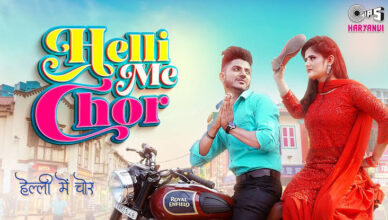 Helli Me Chor Official Song