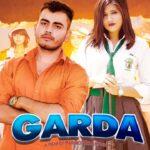 Garda Full Song | Mohit Sharma | Amanraj Gill | Khanpuriya | New Haryanvi Songs Haryanavi 2021