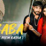 Baba (Ek Prem Katha) Full Song   Gagan Haryanvi   Sonika Singh   New Haryanvi Song Haryanavi 2021